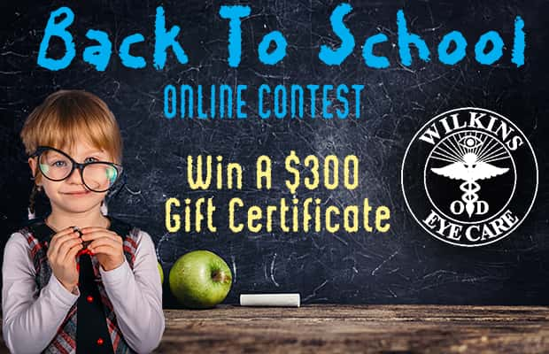 Wilkins Eye Care Back To School Contest