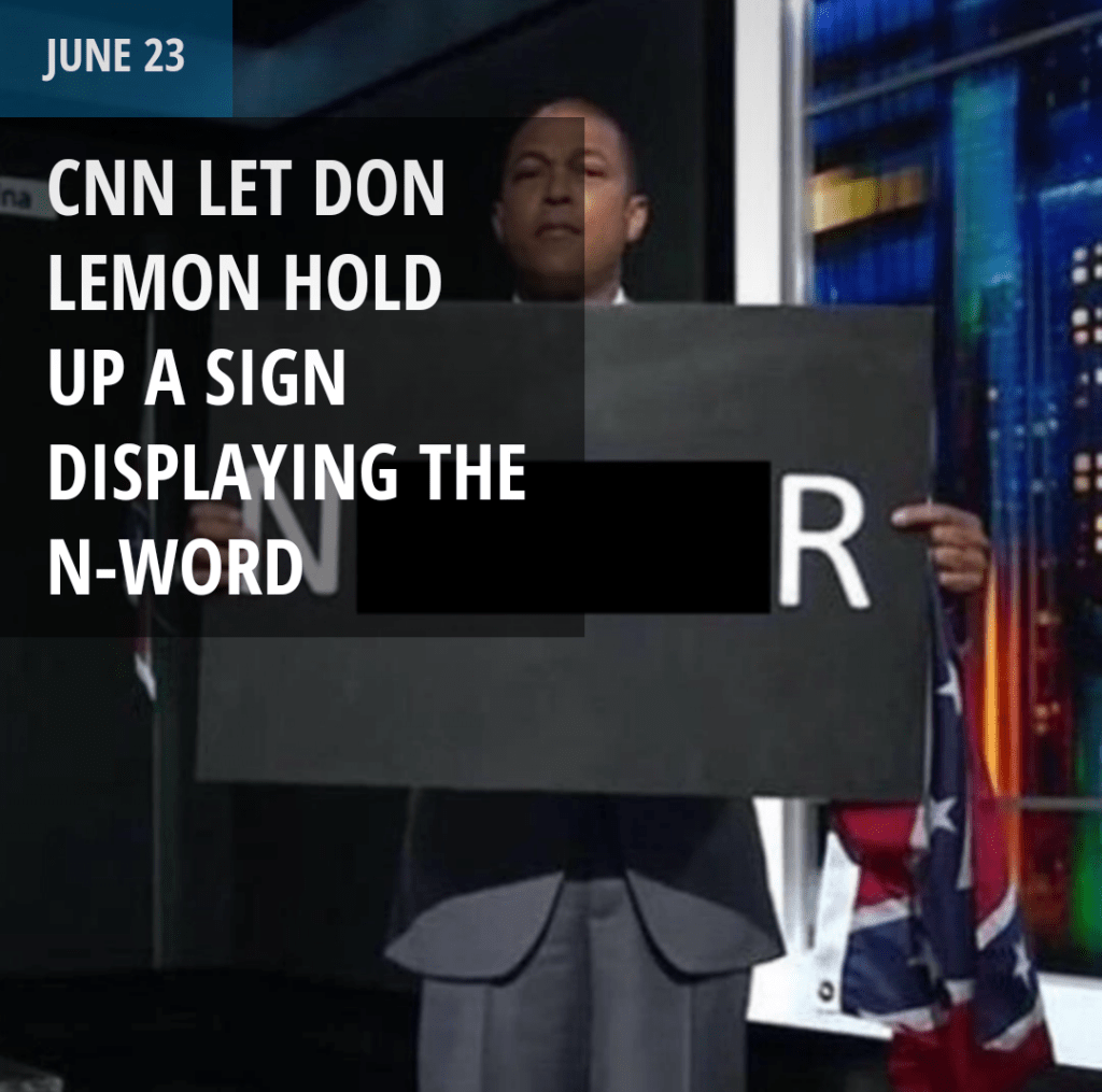 CNN Let Don Lemon Hold Up A Sign Displaying The N-Word