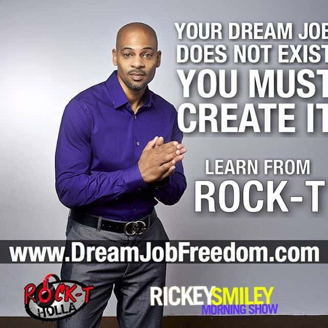 Rock T Dream Job