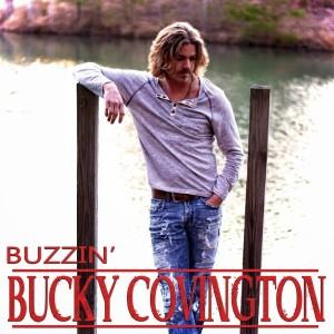 Bucky Covington Buzzin' single cover
