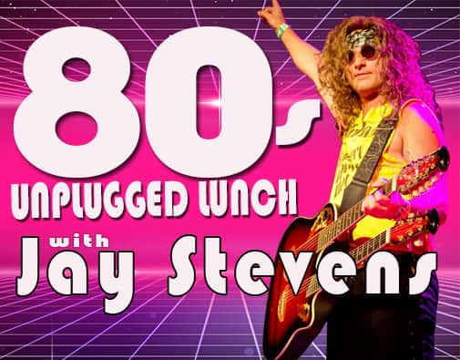 80s-Unplugged-Lunch