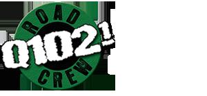 Q102 Road Crew