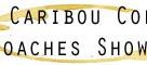 caribou coaches show