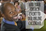 Add Your Church Event To Our Online Calendar