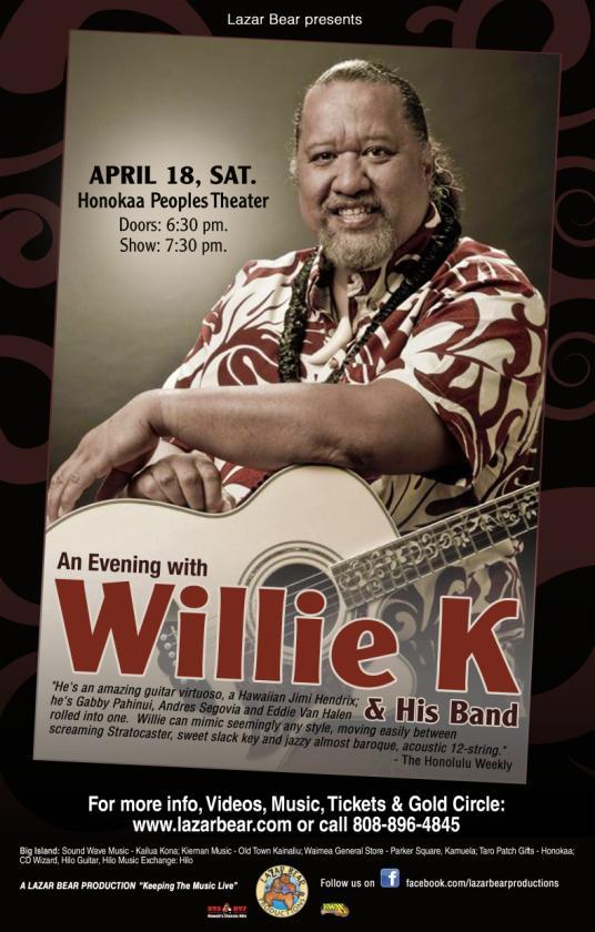 Willie K_11 x 17 poster_V1