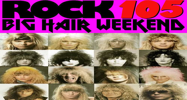 Big Hair Weekend