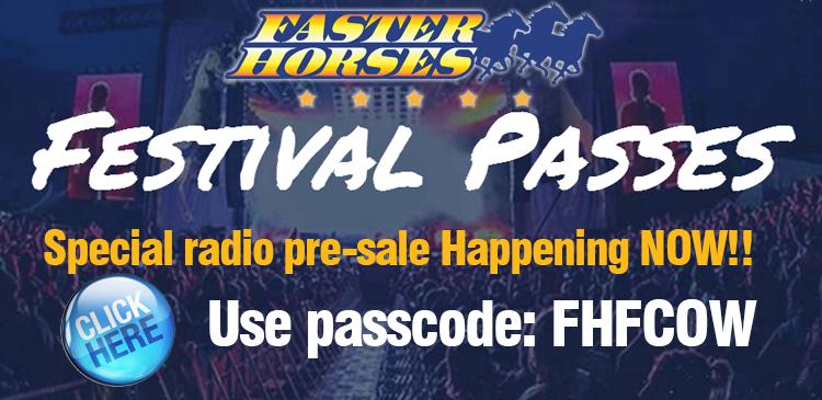 Faster Horses Radio Pre-Sale