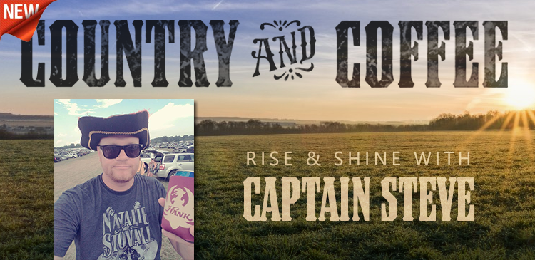 All-New Country & Coffee with Captain Steve Boyle