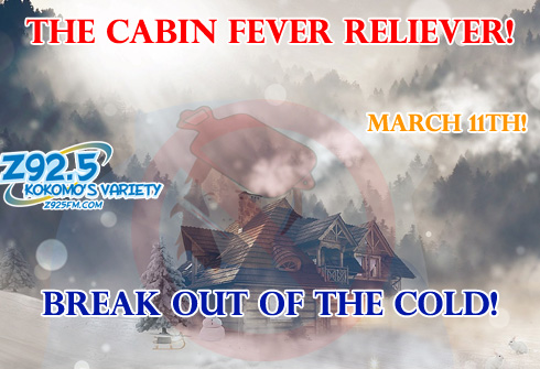 Cabin Fever Reliever