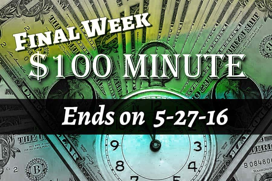 100-dollar-minute-final-week