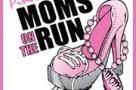 Moms on the Run (rev 9-30-15)