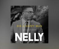wpid-NellyDieAHappyMan.jpg