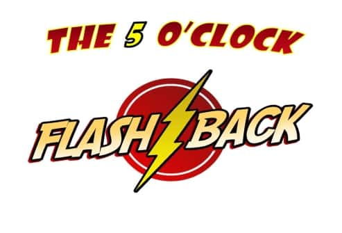 FIVE O CLOCK FLASHBACK493-335