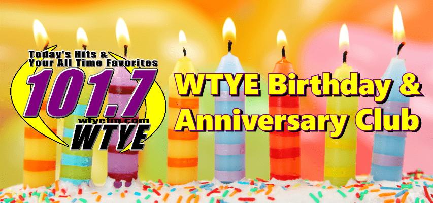 WTYE Birthday & Anniversary