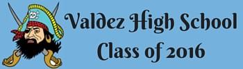 Valdez High SchoolClass of 2016