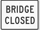 Brdige closed sign