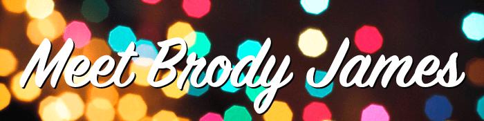 Meet Brody James