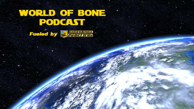 WorldofBonePodcastGPK