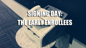 Signing Day Early Enrollees