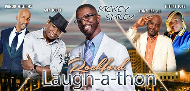 3rd Annual Rockford Laugh-A-Thon Starring Rickey Smiley and Friends