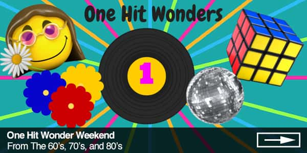 1 hit wonders weekend 600x300