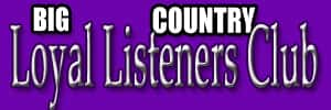big country loyal listeners
