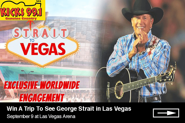 Strait-to-Vegas-khkx-kicks-99.1-sept 9-600x400