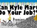 Can Kyle Martin Do Your Job 2017 2