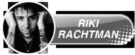 RikiRachtman