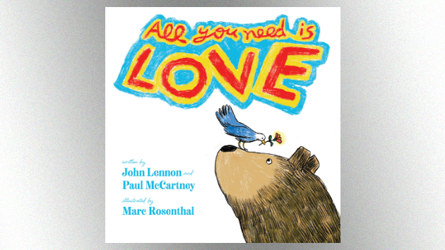 """The Beatles' """"All You Need Is Love"""" to be transformed into illustrated children's book"""