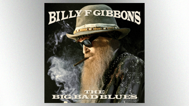 """ZZ Top's Billy Gibbons releasing new solo album, """"The Big Bad Blues,"""" in September"""