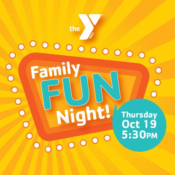 Family Fun Night Open House
