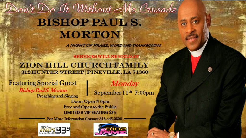 """Bishop Paul S Morton """"Don't Do It Without Me' Crusade"""