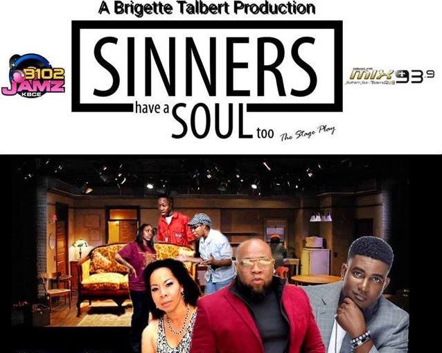 Sinners Have Soul Too Stage Play