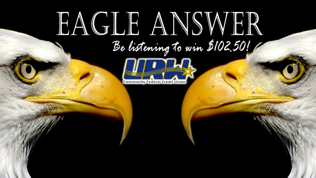 URW Eagle Answer -Your Chance to Win $102.50! Details Inside! | WBTM ...