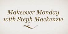 Makeover Monday with Steph