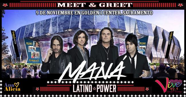 ¡Regístrate para la oportunidad de conocer a Maná este 9 de Noviembre en Golden 1 Center, Sacramento!