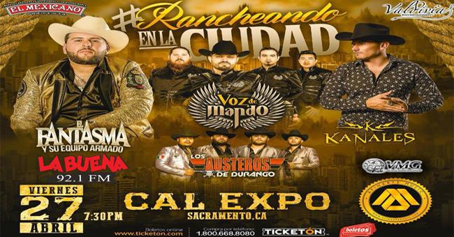 VIERNES 27 DE ABRIL EN CAL EXPO #RANCHEANDO EN LA CIUDAD CON EL FANTASMA