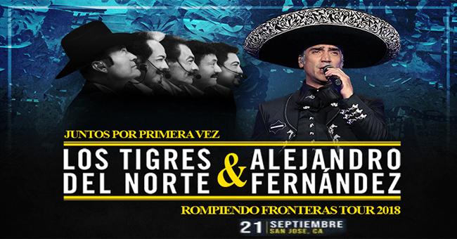 LOS TIGRES DEL NORTE & ALEJANDRO FERNANDEZ ROMPIENDO FRONTERAS TOUR EN SAP CENTER DE SAN JOSE  21 DE SEPTIEMBRE