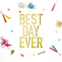 Best_Day_Ever_02_Glitter_Paper_Banner_a3d4d858-9df1-476a-a49f-8628ec4c4fe9_large