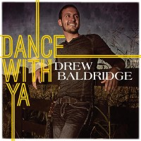 drew-baldridge-dance-with-ya