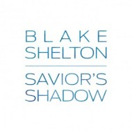 blake-shelton-saviors-shadow-single-cover