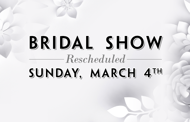 Bridal Show - Sunday, March 4th
