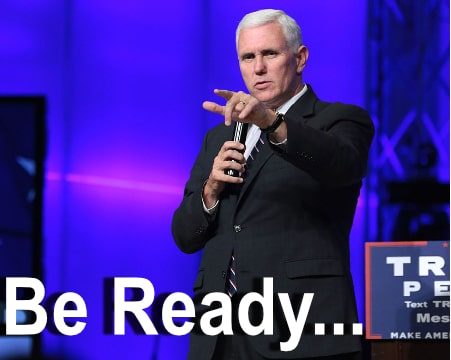 Mike Pence - Be Ready
