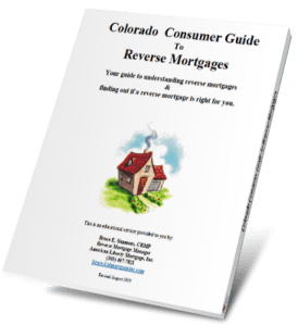 American Liberty Mortgage -Colorado Consumer Guide to Reverse Mortgages