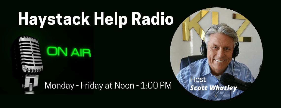 Haystack Help Radio Scott Whatley