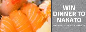 Enter to win dinner for two at Nakato Japanese Steakhouse!!