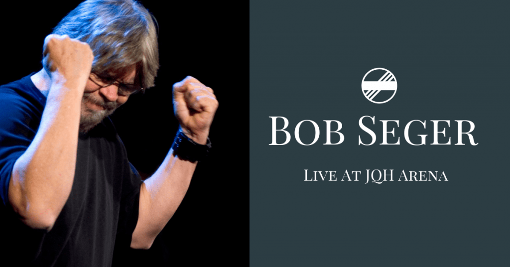 Win Tickets to Bob Seger | 106 7 The River KRVI