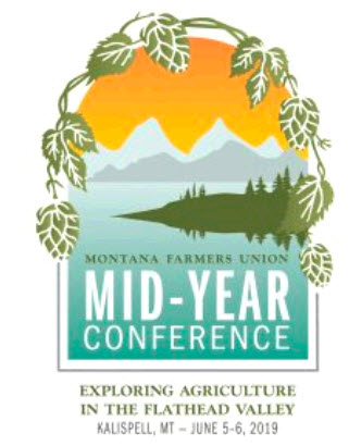 Montana Farmers Union 2019 Mid-Year Conference   Northern AG