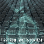 Disturbed First Row Tickets Contest